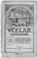 Včelař začátečník - Václav JAKŠ, odborný učitel v Protivíně r. 1919
